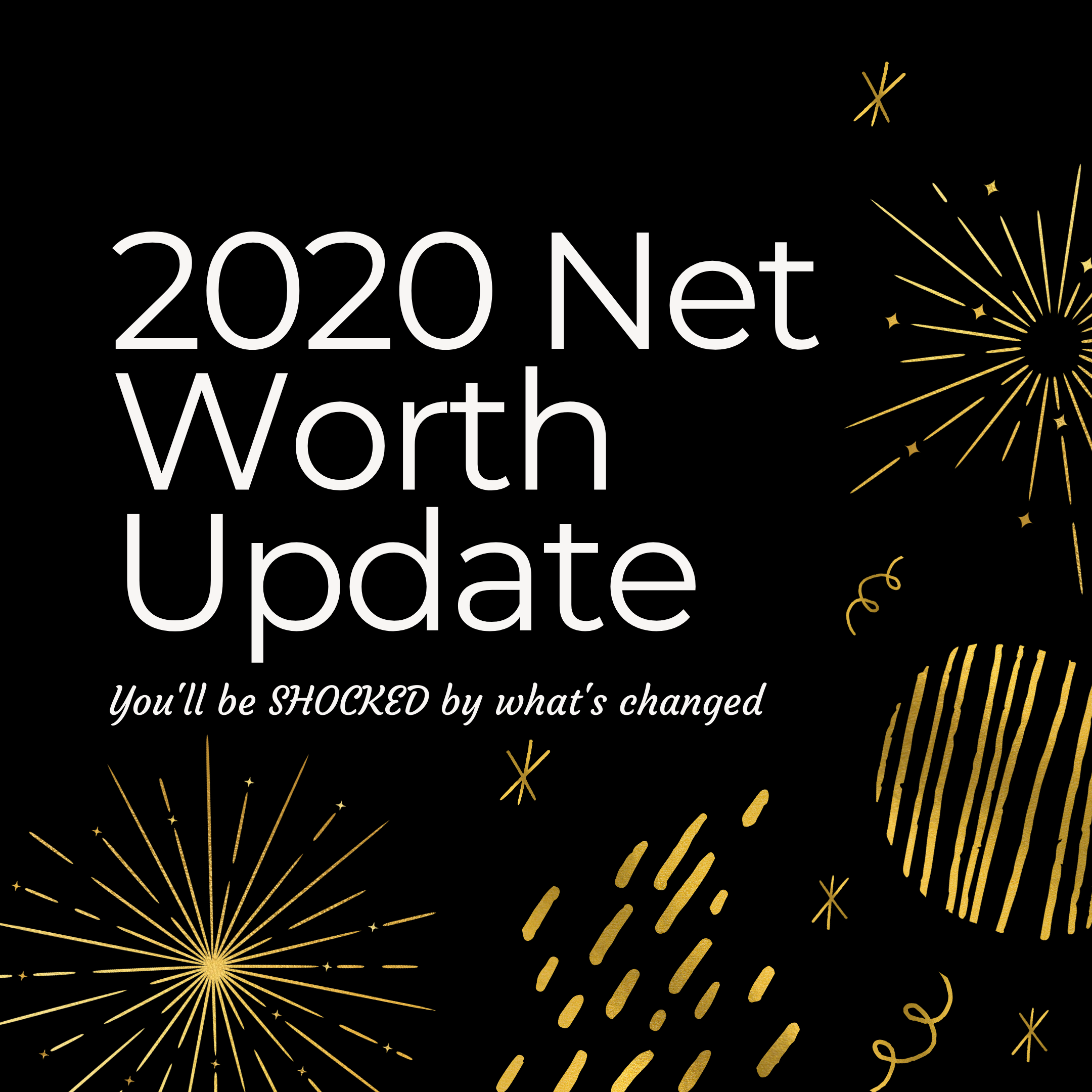 Money Prowess 2020 Year in Review Net Worth Update